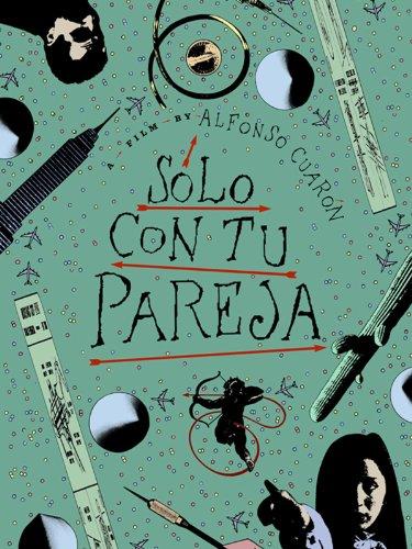 Solo Con Tu Pareja (English Subtitled) (Y Mama Tu Tambien)
