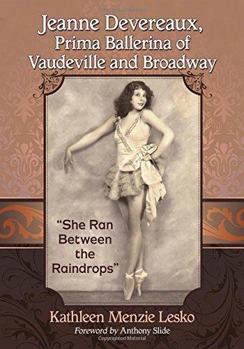 Jeanne Devereaux, Prima Ballerina of Vaudeville and