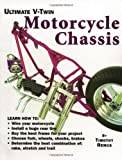 Ultimate V-Twin Motorcycle Chassis, Timothy S. Remus, 0964135876