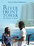 River Front Tower, Mary E. Wilson Stephenson, 1491841672