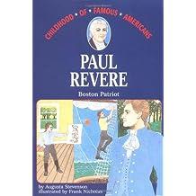 Paul Revere: Boston Patriot