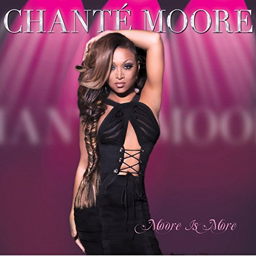 Moore Is More (Chante Moore Albums)