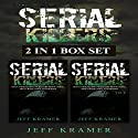Serial Killers: 2-in-1 Box Set: Books 1 and 2 Audiobook by Jeff Kramer Narrated by Dave Wright
