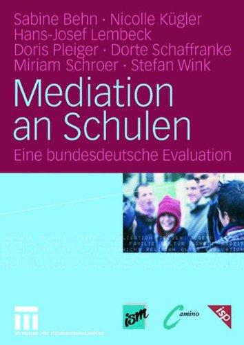 Mediation an Schulen: Eine bundesdeutsche Evaluation