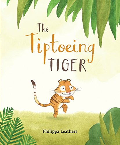 Tigers Leather (The Tiptoeing Tiger)