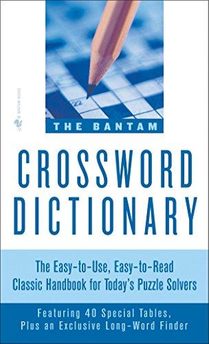 Dictionary Crossword Bantam - The Bantam Crossword Dictionary: The Easy-to-Use, Easy-to-Read Classic Handbook for Today's Puzzle Solvers