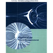Physics of the Space Environment
