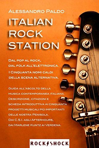 Amazon Com Italian Rock Station Italian Edition Ebook