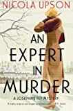 img - for Expert in Murder, An: A Josephine Tey Mystery (Josephine Tey Mysteries) book / textbook / text book
