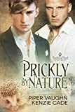 Prickly By Nature (Portland Pack Chronicles Book 2)