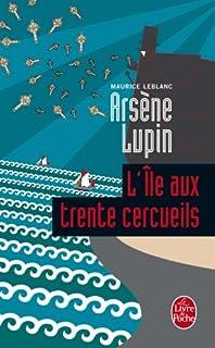 Arsène Lupin : L'île aux trente cercueils