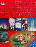 Children's Illustrated Encyclopedia, DK Publishing, 0756618924
