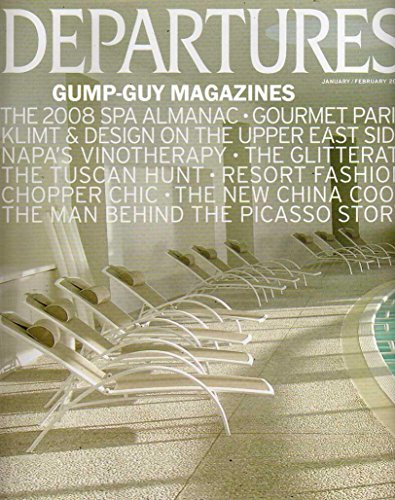 DEPARTURES January February 2009 Magazine THE MAN BEHIND THE PICASSO STORY Klimt & Design On The Upper East Side NAPA'S VINOTHERAPY Resort Fashion THE NEW CHINA - At Beverly Hills Shopping