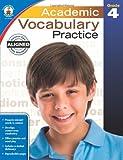 Academic Vocabulary Practice, Grade 4, , 1483811212