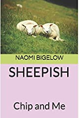 SHEEPISH: Chip and Me Paperback