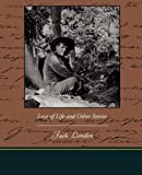 Love of Life and Other Stories, Jack London, 1438514530