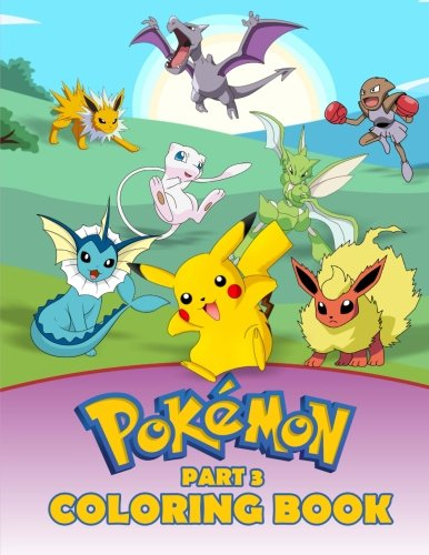 Pokemon Coloring Book Part 3: A great Activity Book on the Pokemon Characters. A series of books where all the Pokemons are collected (Pokemon Books) (Volume 3) Photo - Pokemon Gaming