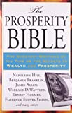 "For the first time in paperback, here is the all-in-one ""bible"" on how to fire up the creative powers of your mind to attain a life of prosperity.    The Prosperity Bible is a one-of-a-kind resource that collects the greatest moneymaking secrets ..."