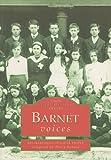 Barnet Voices, , 075241562X