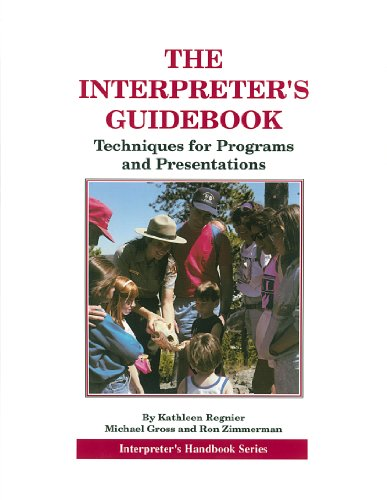 The Interpreter's Guidebook: Techniques for Programs and Presentations (Interpreter's handbook series)