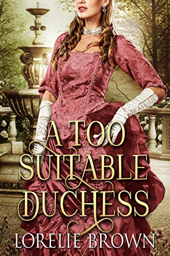 A Too Suitable Duchess (Waywroth Academy Book 3)