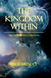 The Kingdom Within, Mick Brindle, 1449513794