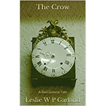 The Crow: A poignant tale of misunderstanding, dying, blame and bitterness. (A Red Grouse Tale)