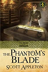 The Phantom's Blade: The Sword of the Dragon Book 4 (Volume 4)