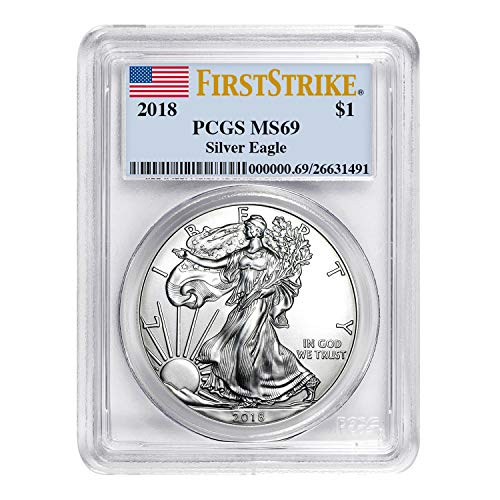 2018 American Silver Eagle First Strike $1 MS-69 PCGS