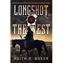Longshot Into The West (The Longshot Series Book 2)