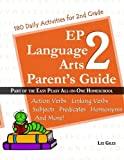 EP Language Arts 2 Parent's Guide: Part of the Easy Peasy All-in-One Homeschool (Volume 2)