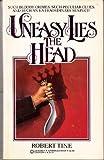 Uneasy Lies the Head, Robert Tine, 0523422857