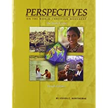 Perspectives Study Guide 4th: Written by WINTER RALPH, 2013 Edition, (4th) Publisher: William Carey Library [Paperback]