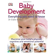 By Claire Halsey - Baby Development: Everything You Need to Know