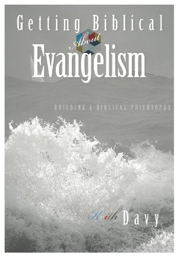 Getting Biblical About Evangelism