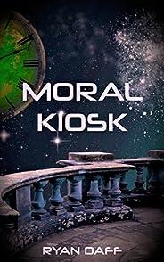 Moral Kiosk