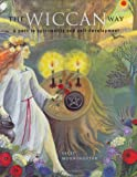 The Wiccan Way by Sally Morningstar (2003-09-15)