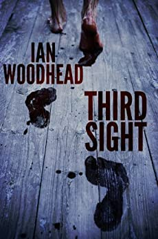Third Sight by [Woodhead, Ian]
