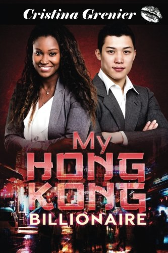 My Hong Kong Billionaire: A BWAM Asian Billionaire Romance