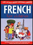 : French for Children (Book + Audio CD) (Language for Children Series)