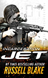 JET - Incarceration: (Volume 10)