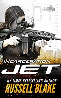 JET - Incarceration: (Volume 10) by [Blake, Russell]