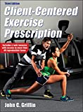 Client-Centered Exercise Prescription 3rd Edition With Web Resource 3rd Edition