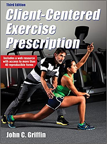client centered exercise prescription 3rd edition with web resource
