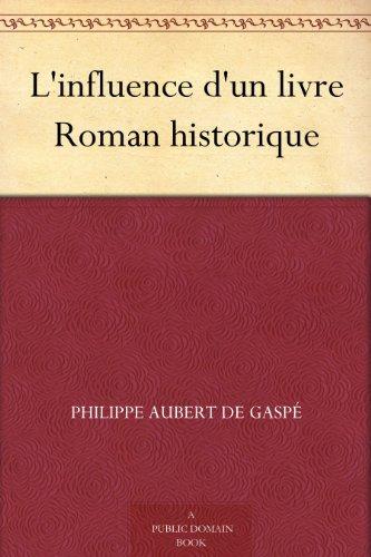 L Influence D Un Livre Roman Historique French Edition