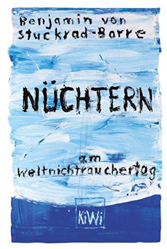 Nüchtern am Weltnichtrauchertag (German Edition)