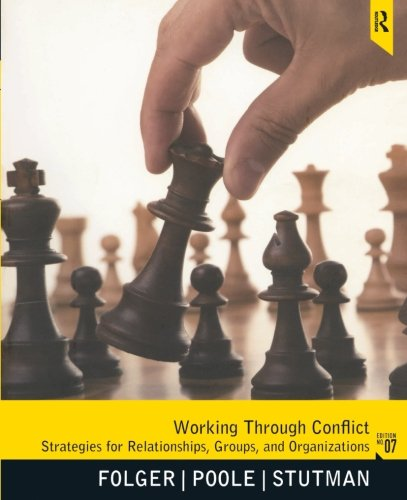 Working through Conflict: Strategies for Relationships, Groups, and Organizations, 7th Edition by Brand: Pearson