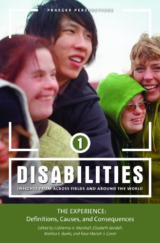 Books : Disabilities: Insights from Across Fields and Around the World, Vol. 1 - The Experience: Definitions, Causes, and Consequences