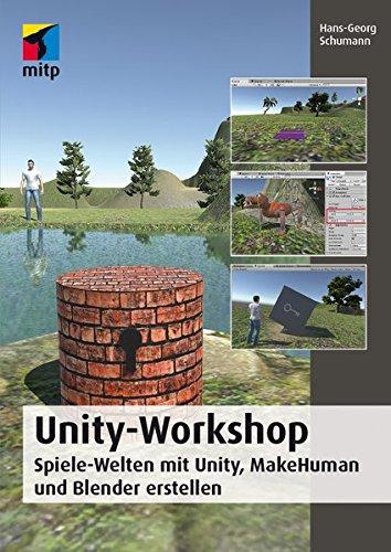 Unity-Workshop: Spiele-Welten mit Unity, MakeHuman und Blender erstellen (mitp Professional) Broschiert – 30. April 2016 Hans-Georg Schumann 3958453627 Programmiersprachen Blender (Software)