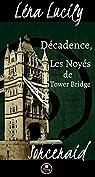 Sorceraid, Saison 1 : Décadence, Épisode 2 : Les Noyés de Tower Bridge par Lucily